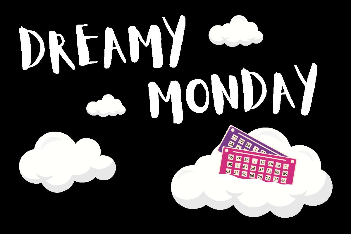 Dreamy Monday