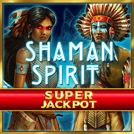 Shaman Spirit Super Jackpot